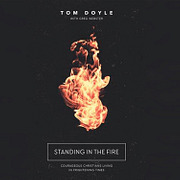 """""""Standing in the Fire"""""""