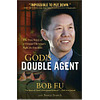 God's Double Agent by Bob Fu